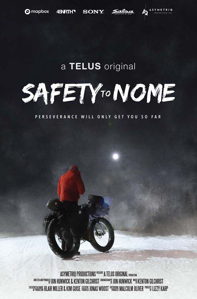SAFETY TO NOME - MT BIKE ADVENTURE FILM -MONDAY & THURSDAY
